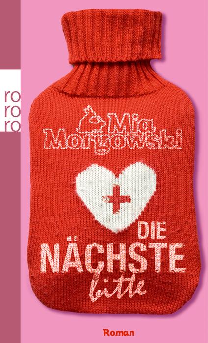 Die Nächste, bitte: Ein Arzt-Roman - Mia Morgowski