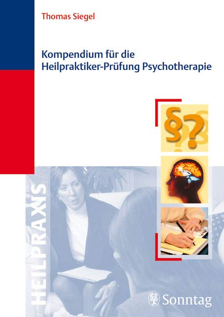 Kompendium für die Heilpraktiker-Prüfung Psycho...
