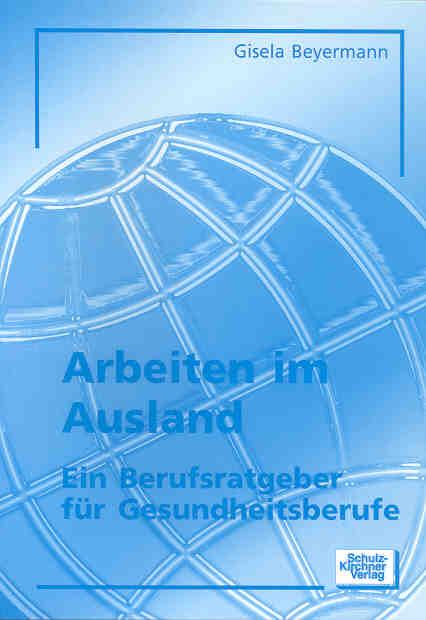 Arbeiten im Ausland - Gisela Beyermann