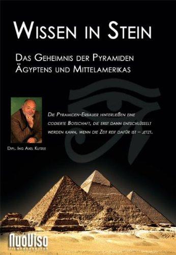 Wissen in Stein - Das Geheimnis der Pyramiden Ä...
