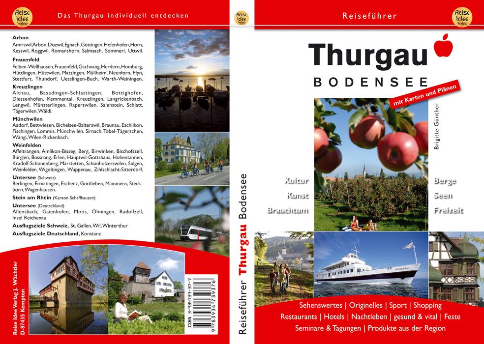 Thurgau Bodensee: Kultur, Kunst, Brauchtum, Ber...