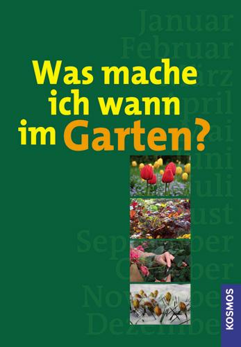 Was mache ich wann im Garten - Robert Sulzberger