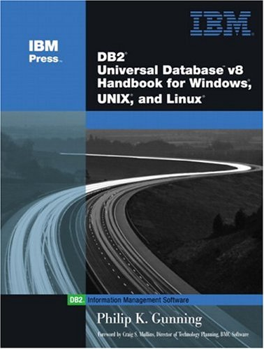 DB2 UDB v8 Handbook for Windows and UNIX / Linu...