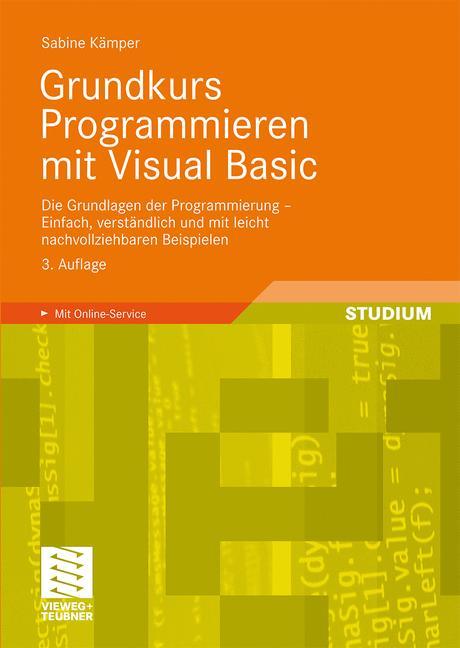 Grundkurs Programmieren mit Visual Basic: Die G...