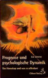 Prognose und psychologische Dynamik: Das Horosk...