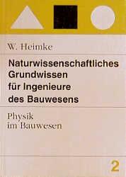 Naturwissenschaftliches Grundwissen für Ingenie...