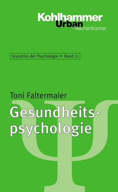 Grundriss der Psychologie: Gesundheitspsycholog...