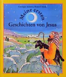 Meine ersten Geschichten von Jesus - Georgie Adams