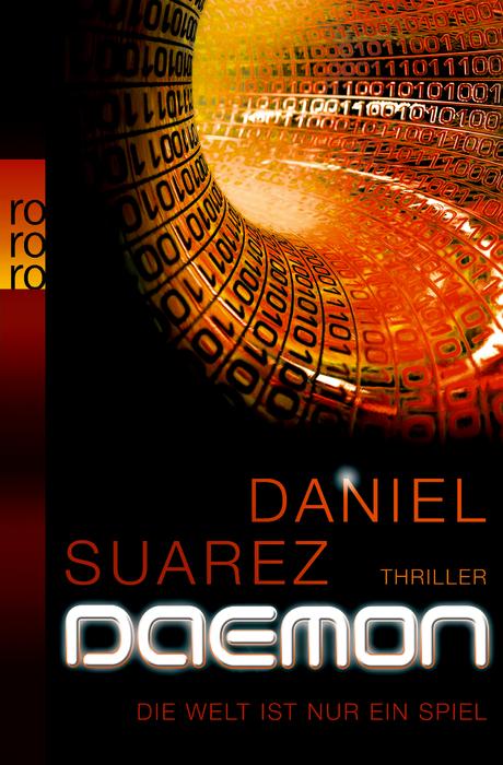 DAEMON: Die Welt ist nur ein Spiel - Daniel Suarez