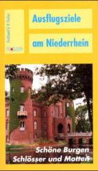 Ausflugsziele am Niederrhein, Schöne Burgen, Sc...