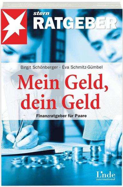 Mein Geld, dein Geld - Birgit Schönberger