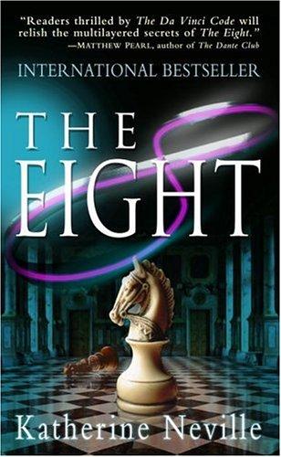 The Eight: A Novel - Katherine Neville