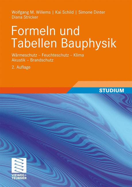 Formeln und Tabellen Bauphysik: Wärmeschutz - F...