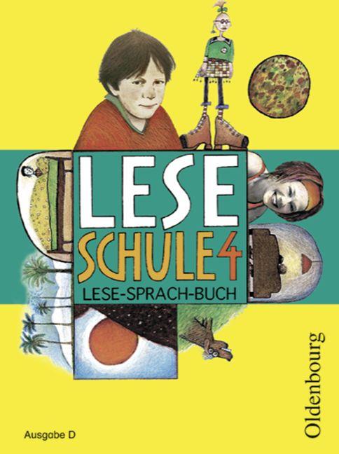 Leseschule 2-4 - Ausgabe D. Lese-Sprach-Buch (N...