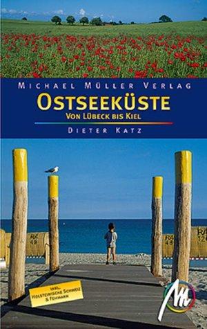 Ostseeküste von Lübeck bis Kiel. Inkl. Holstein...