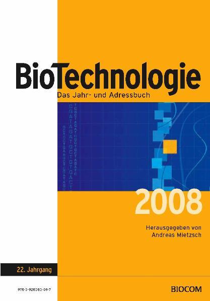 BioTechnologie Das Jahr- & Adressbuch 2007