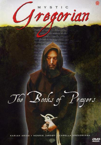 Mystic Gregorian - The Books of Prayers