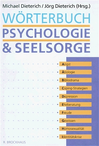 Wörterbuch Psychologie & Seelsorge - Michael Di...