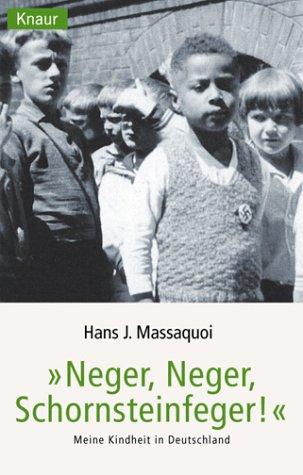 Neger, Neger, Schornsteinfeger. Meine Kindheit ...