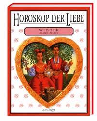 Horoskop der Liebe: Widder [Gebundene Ausgabe]
