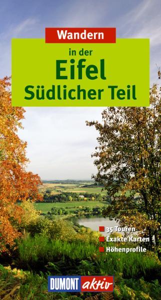 DuMont aktiv Wandern Eifel Südlicher Teil: 35 T...