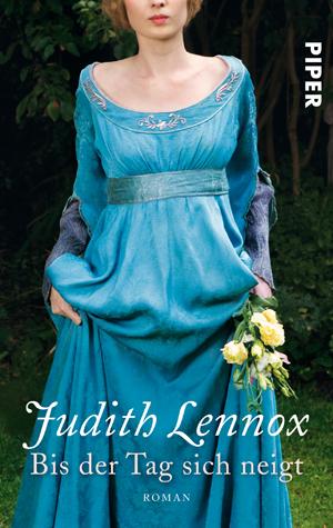 Bis der Tag sich neigt: Roman - Judith Lennox