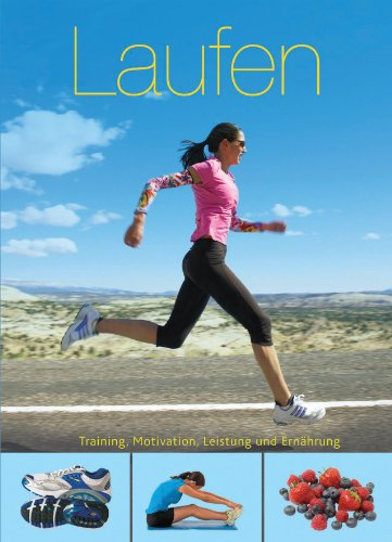 Fit für die Tasche: Laufen: Training, Motivatio...
