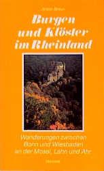 Burgen und Klöster im Rheinland: Wanderungen zw...