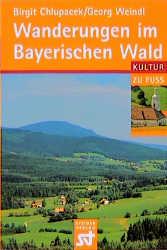 Wanderungen im Bayerischen Wald - Birgit Chlupacek