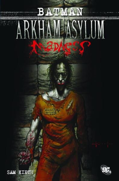 Batman: Arkham Asylum - Madness - Kieth