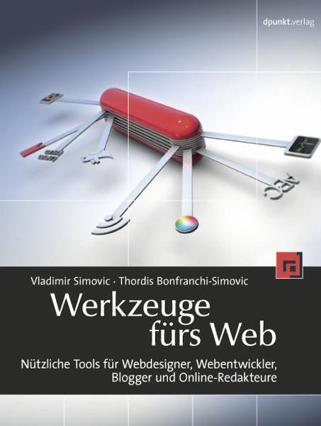 Werkzeuge fürs Web: Nützliche Tools für Webdesi...