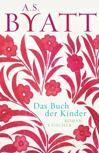 Das Buch der Kinder - Antonia S. Byatt