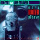 Diferenz Feat. Jazz Conn Bazz - More Noize Please