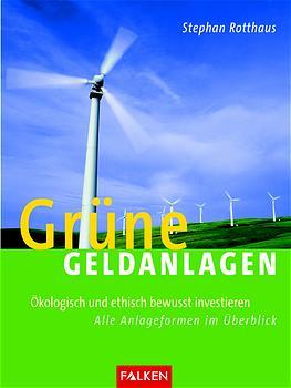 Grüne Geldanlagen - Stephan Rotthaus