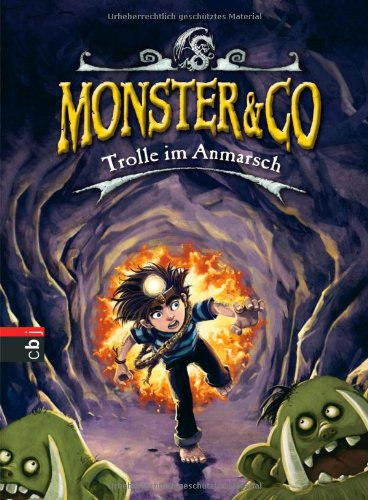 Monster & Co. - Trolle im Anmarsch: Band 3 - Beastly Boys