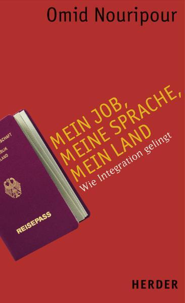 Mein Job, meine Sprache, mein Land: Wie Integra...