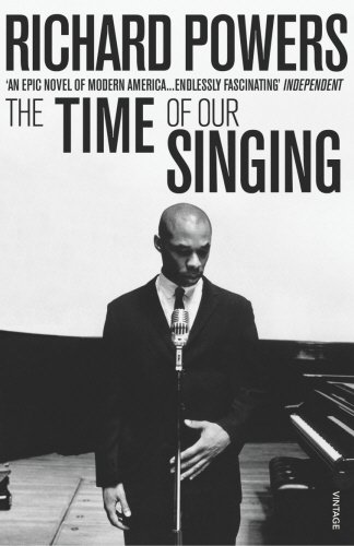 The Time of Our Singing. (Vintage) - Richard Powers