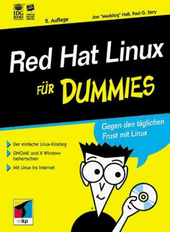 Red Hat Linux für Dummies. Gegen den täglichen ...
