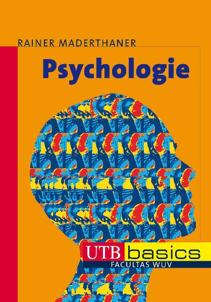 Psychologie. UTB basics - Rainer Maderthaner