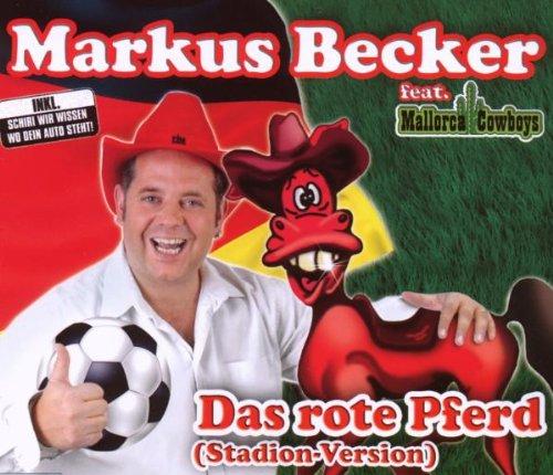 Markus Feat Mallorca Cowboys Becker - Das Rote Pferd (Stadion-Version)