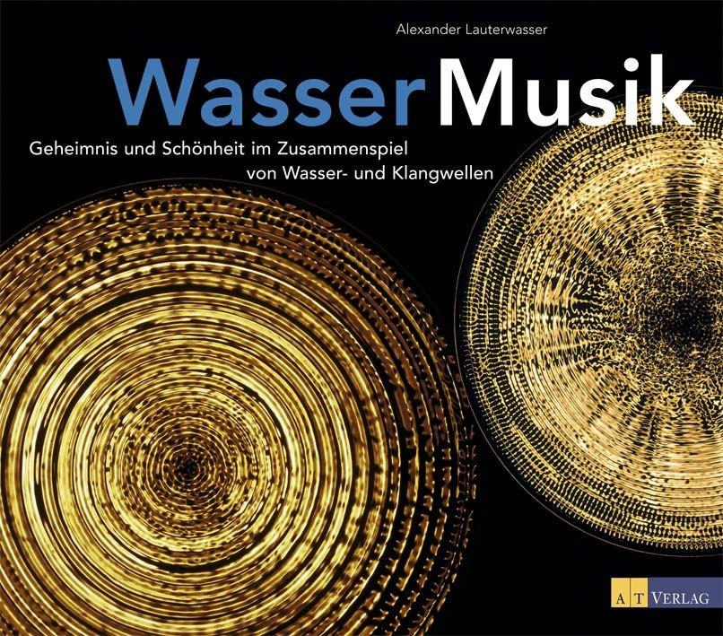 Wasser - Musik: Geheimnis und Schönheit im Zusa...