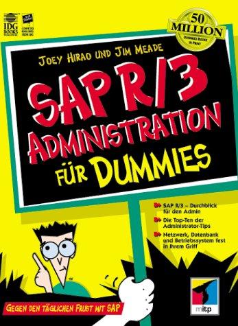 SAP R/3 Administration für Dummies. Gegen den t...