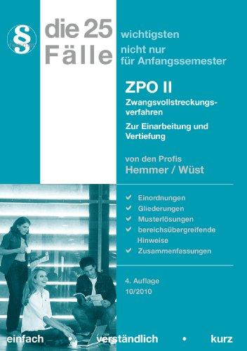 Die 25 wichtigsten Fälle nicht nur für Anfangssemester. ZPO 2 / Zwangsvollstreckungsverfahren: Zur Einarbeitung und Vertiefung - Hemmer