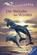 Delfinzauber 01. Die Melodie des Windes. - Lucy...