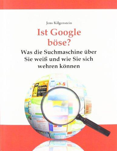 Ist Google böse? Was die Suchmaschine über Sie ...
