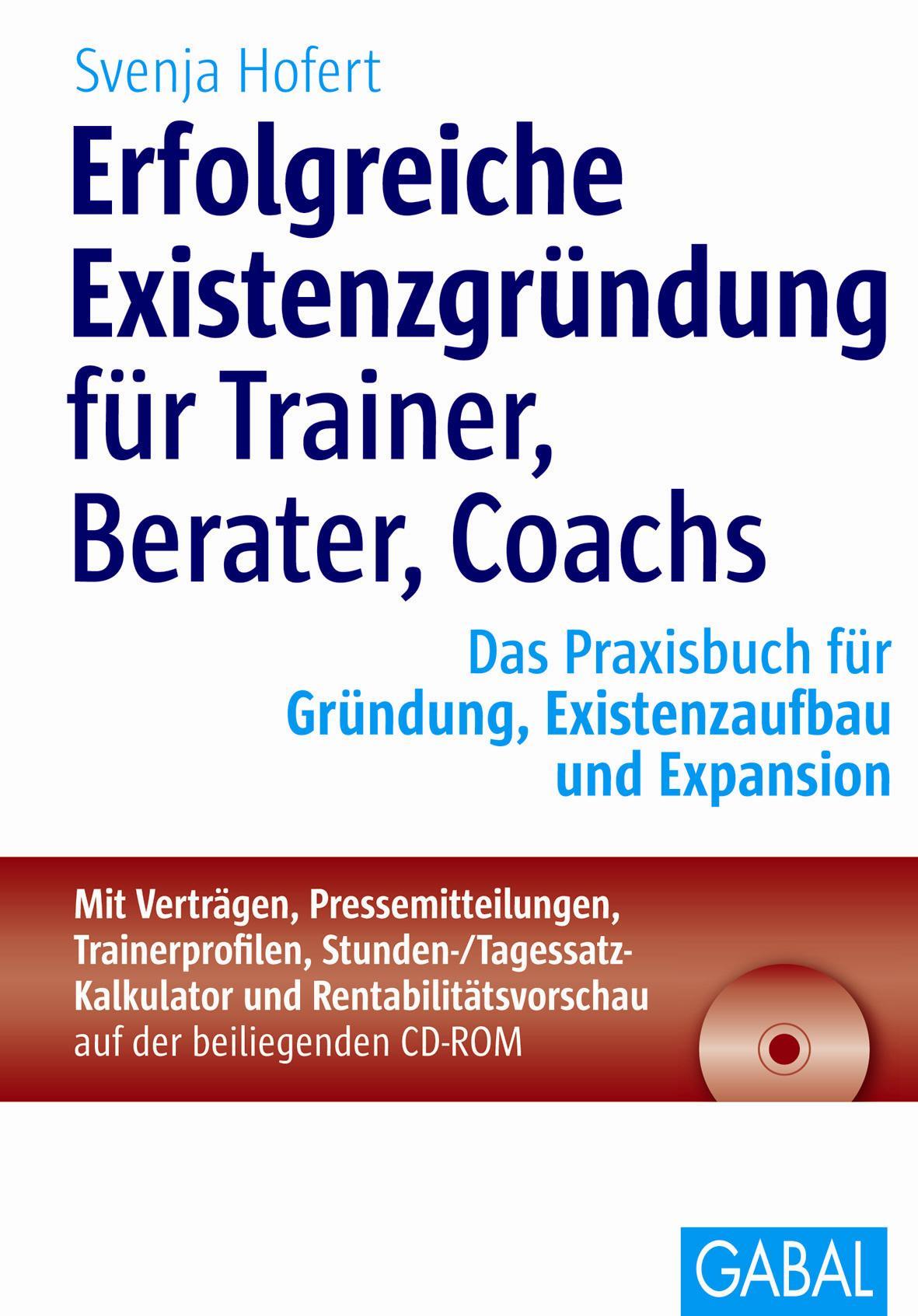 Erfolgreiche Existenzgründung für Trainer, Bera...