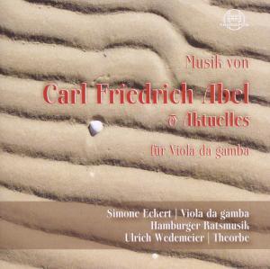 Simone Eckert - Musik Von Carl Friedrich Abel &...