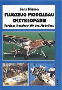 Flugzeug Modellbau Enzyklopädie - Jens Nissen