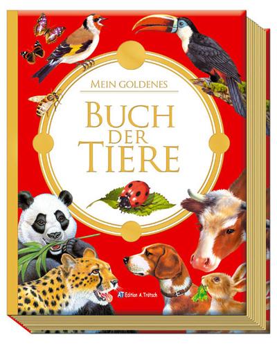 Mein goldenes Buch der Tiere - Edition Trötsch