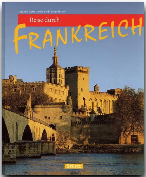 Reise durch Frankreich - Ulli Langenbrinck